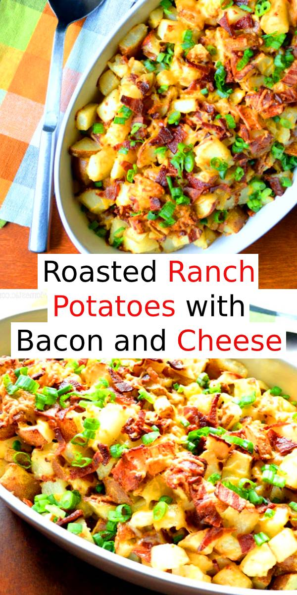 Roasted Ranch Potatoes with Bacon and Cheese | Main Dish Recipe | Dinner Recipe #bacon #roasted #potatoes #cheese #dinner #maindish