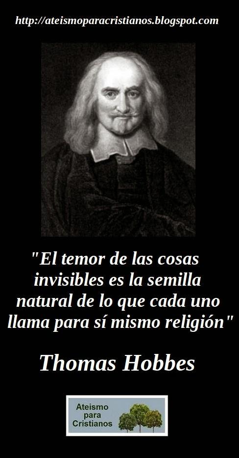 Ateismo Para Cristianos Frases Célebres Ateas Thomas Hobbes
