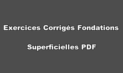 Exercices Corrigés Fondations Superficielles PDF