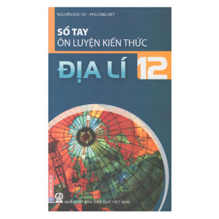 Sổ Tay Ôn Luyện Kiến Thức Địa Lý 12 ebook PDF-EPUB-AWZ3-PRC-MOBI