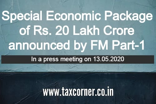 Special Economic Package of Rs. 20 Lakh Crore announced by FM Part-1