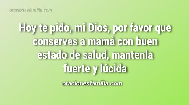 oracion a Dios para pedirle por mi madre anciana mayor