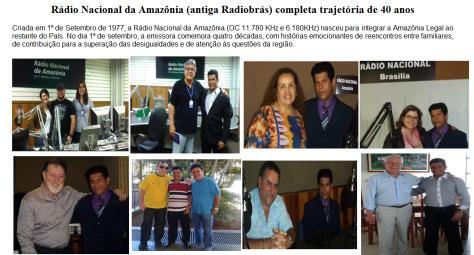 A seguir fotos do Professor e Escritor Valdivino Sousa com algumas pessoas que marcaram a Rádio Nacional da Amazônia.