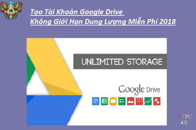 Tạo tài khoản Google Drive Full Dung Lượng