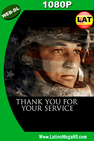 Thank You for Your Service (2017) Latino HD WEB-DL 1080P ()