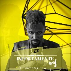 Pack Matola - Infinitamente Mais (EP) [Download]