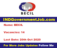 BECIL Notification - 14 Project Executive Vacancies - Last Date: 20th Oct 2020