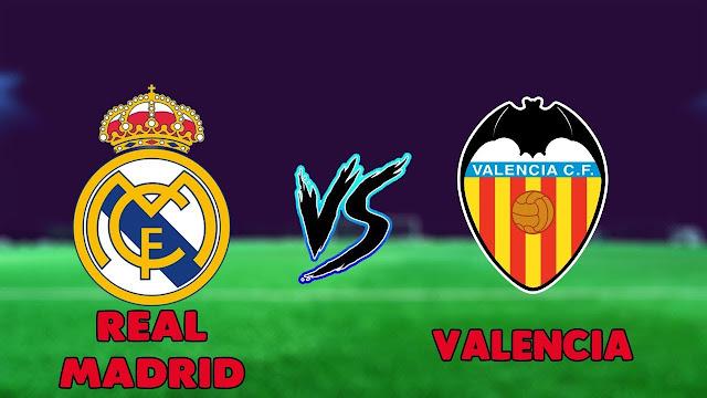 مشاهدة مباراة ريال مدريد ضد فالنسيا