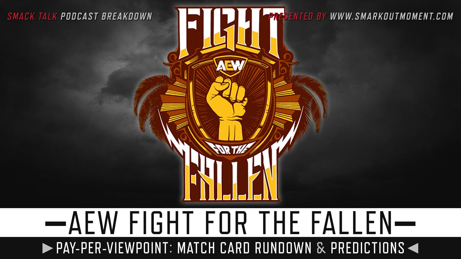 AEW Fight for the Fallen spoilers podcast