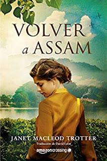 Volver a Assam (Aromas de te 3)- Janet MacLeod Trotter