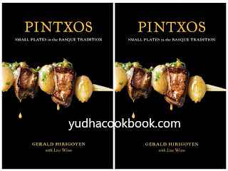 download ebook Pintxos Small Plates in the Basque Tradition