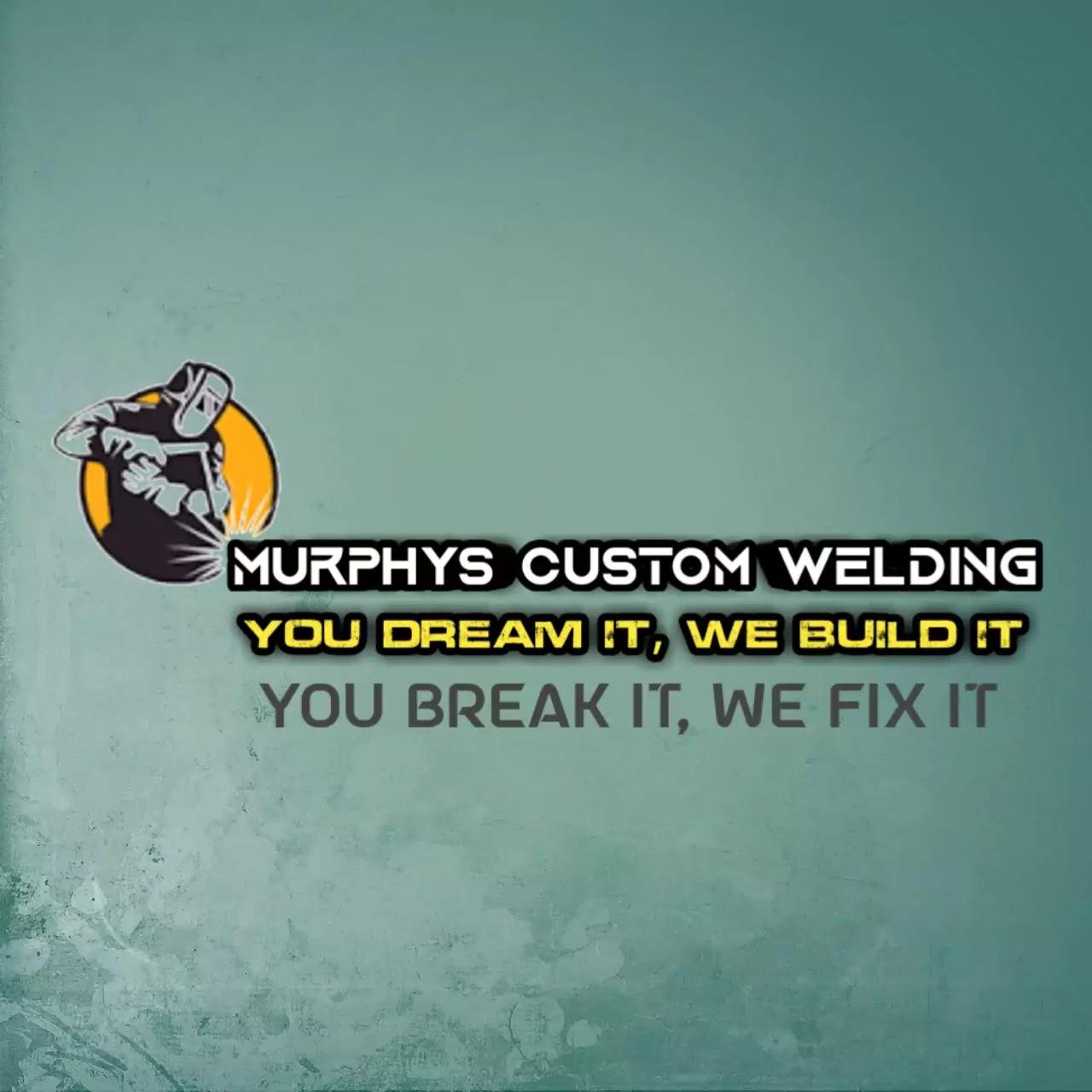 Murphys Custom Welding 2