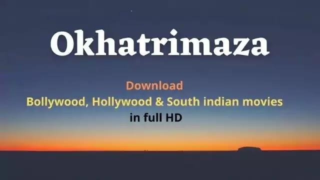 Okhatrimaza bollywood movie download