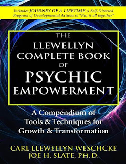 The Llewellyn Complete Book of Psychic Empowerment- A Compendium of Tools & Techniques for Growth & Transformation