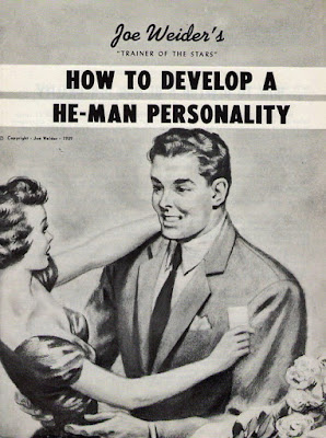 Joe Weider - How to develop a He-man personality