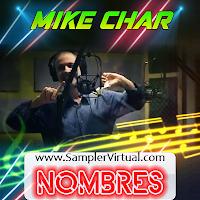 Nombres De Dj - Mike Char