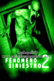 Fenomeno Siniestro 2 HD 1080P  Latino-Inglés  [Google Drive] LachapelHD