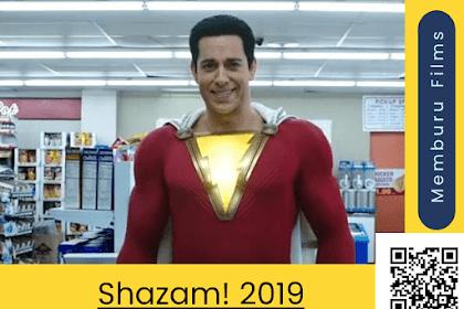 Sinopsis dan Trailer Film Shazam (2019) Terbaru