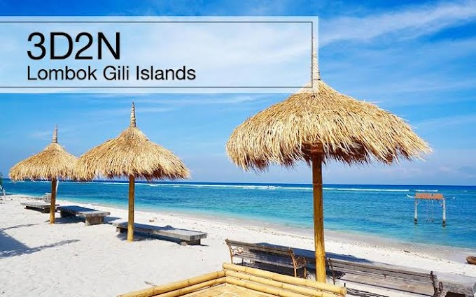 Gili Island Tour, Lombok 3 Day 2 Night