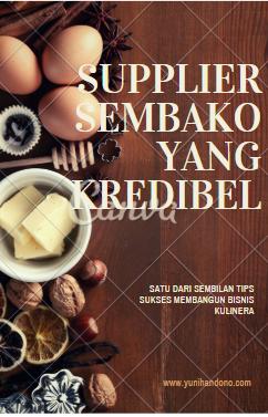 Supplier Sembako Yang Kredibel, Satu Dari SembilanTips Sukses Membangun Usaha Kuliner