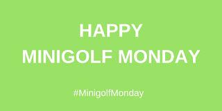 Happy Minigolf Monday!