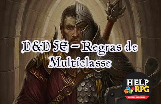 D&D 5E - Regras de Multiclasse
