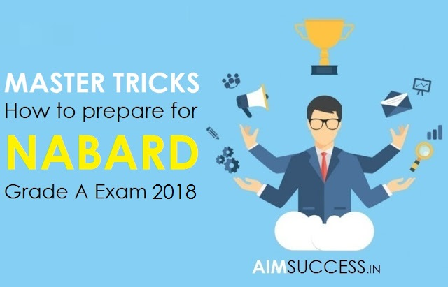 How to prepare for NABARD Grade A Exam 2018 - Master Tricks