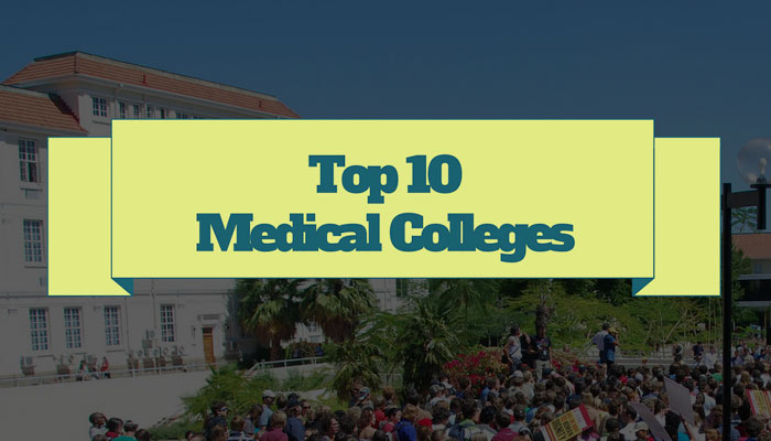 Top 10 Medical colleges
