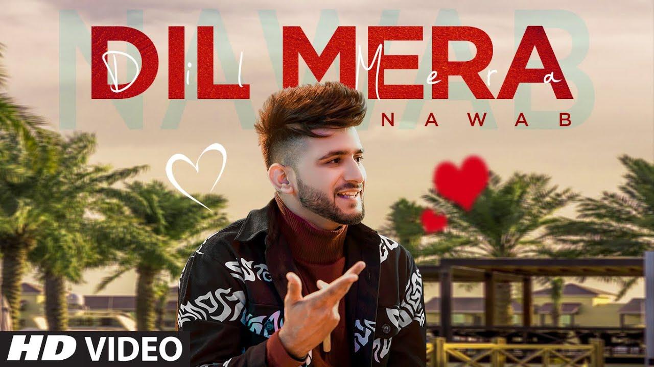 Dil Mera Lyrics - Nawab  Starboy  Haazi Navi