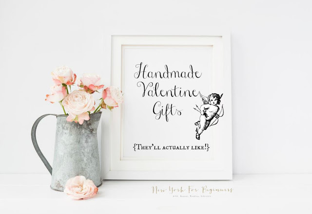 Handmade Valentine Gifts Ideas they will love