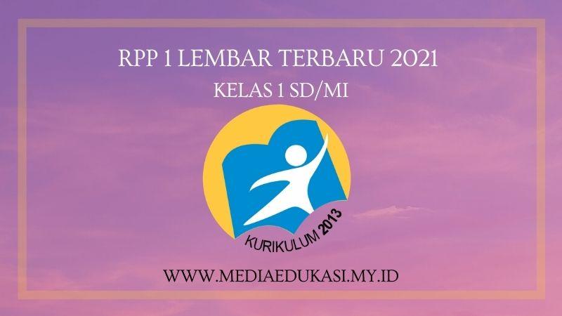 RPP 1 Lembar Terbaru 2021 Kelas 1 SD/MI