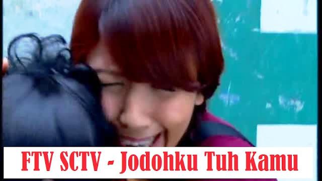 Daftar Nama Pemain FTV Jodohku Tuh Kamu SCTV Lengkap