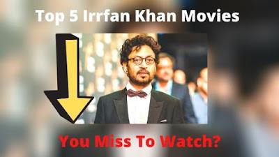 Top 5 Irrfan Khan Best Movies List Hindi