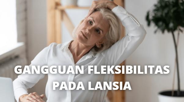 """Apa Itu Gangguan Fleksibilitas Pada Lansia Definisi Gangguan Fleksibilitas Fleksibilitas adalah ruang gerak yang maksimal pada satu atau serangkaian sendi. Kehilangan fleksibilitas dapat menimbulkan masalah seperti nyeri, kesulitan berjalan, kesulitan berjalan, kesulitan beraktivitas, dan kesulitan meningkatkan kekuatan.   Fleksibilitas sendi adalah elemen yang penting bagi kesehatan dan kebugaran fisik. Penurunan fleksibilitas dapat mengakibatkan penurunan efisiensi dan efektivitas dalam mempertahankan keseimbangan.  Etiologi Gangguan Fleksibilitas Berikut ini adalah etiologi dari gangguan fleksibilitas pada lansia : Usia Perubahan Kolagan Kolagen sebagai protein pendukung utama pada kulit, tendon, tulang, kartilago, dan jaringan pengikat mengalami perubahan menjadi bentangan cross linking yang tidak teratur. Kekurangan Nutrisi Kekurangan vitamin D. Efek Artritis atau kombinasi lainnya Jaringan ikat sekitar sendi seperti tendon, ligamen, dan fasia pada lansia mengalami penurunan elastisitas. Ligamen, katilago dan jaringan partikular mengalami penurunan daya lentur dan elastisitas.  Faktor Risiko Gangguan Fleksibilitas Berikut ini adalah faktor risiko dari gangguan fleksibilitas pada lansia : Proses penuaan Pernah jatuh Keterbatasn gerak  Manifestasi Klinis Gangguan Fleksibilitas Manifestasi klinis pada gangguan fleksibilitas pada lansia yang ditemukan adalah sebagai berikut : Kesulitan berjalan dan mudah jatuh Kesulitan melakukan aktivitas Kesulitan meningkatkan kekuatan sehingga gerakan lebih lamban Rentan terhadap cedera otot, ligamen, dan jaringan lainnya   Nah itu itu dia bahasan dari apa itu gangguan fleksibilitas pada lansia, melalui bahasan di atas bisa diketahui mengenai definisi, etiologi, faktor risiko, dan manifestasi klinis dari gangguan fleksibilitas pada lansia. Mungkin hanya itu yang bisa disampaikan di dalam artikel ini, mohon maaf bila terjadi kesalahan di dalam penulisan, dan terimakasih telah membaca.""""God Bless and Protect Us"""""""