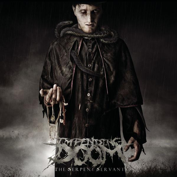 Impending Doom – The Serpent Servant 2009