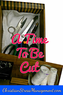 Christian encouragement: A time to be cut