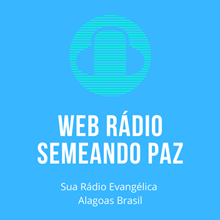 Ouvir agora Web Rádio Semeando Paz - Porto Calvo / AL