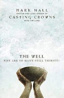 https://www.amazon.com/Well-Why-Many-Still-Thirsty/dp/0310340381/ref=sr_1_1?ie=UTF8&qid=1533838942&sr=8-1&keywords=The+well+by+mark+hall