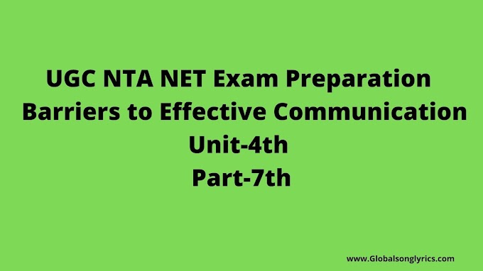 UGC NTA NET Exam Preparation | Barriers to Effective Communication |Unit-4th |Part-7th|