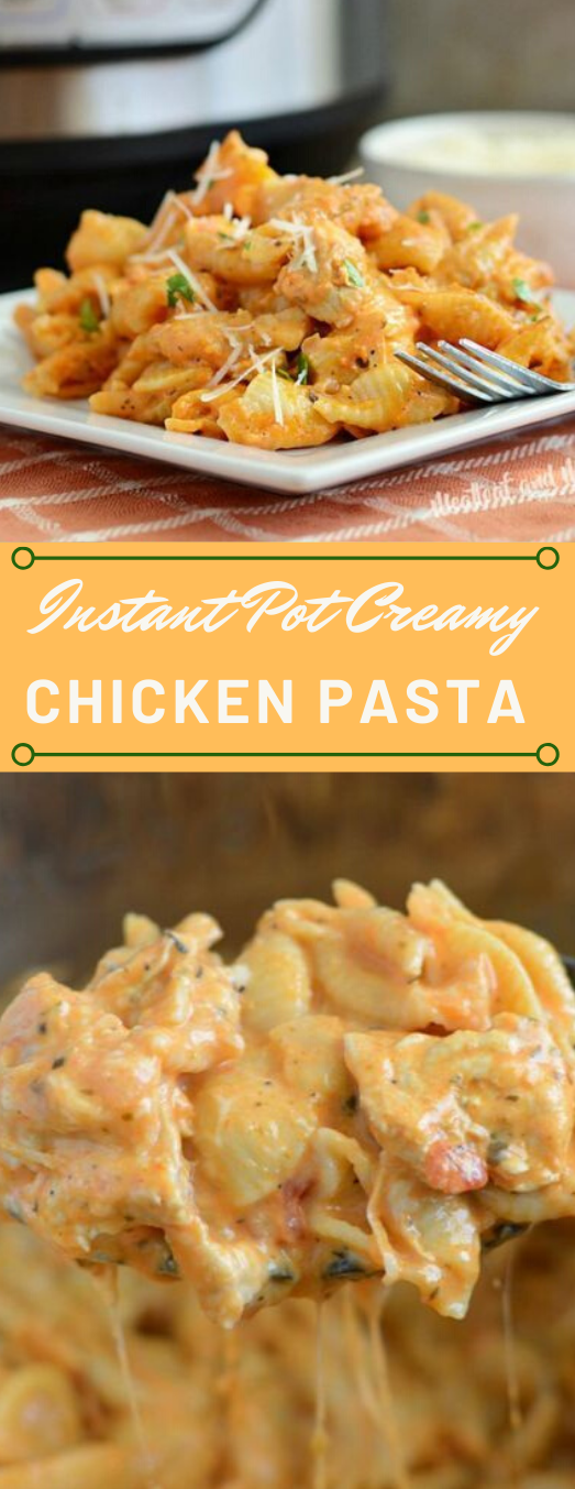 Instant Pot Creamy Chicken Pasta #healthydiet #paleo #whole30 #keto #chicken