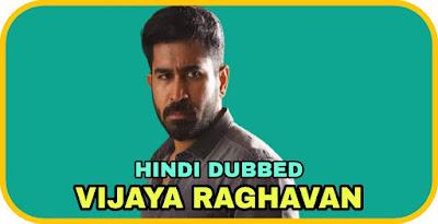 Vijaya Raghavan Hindi Dubbed Movie