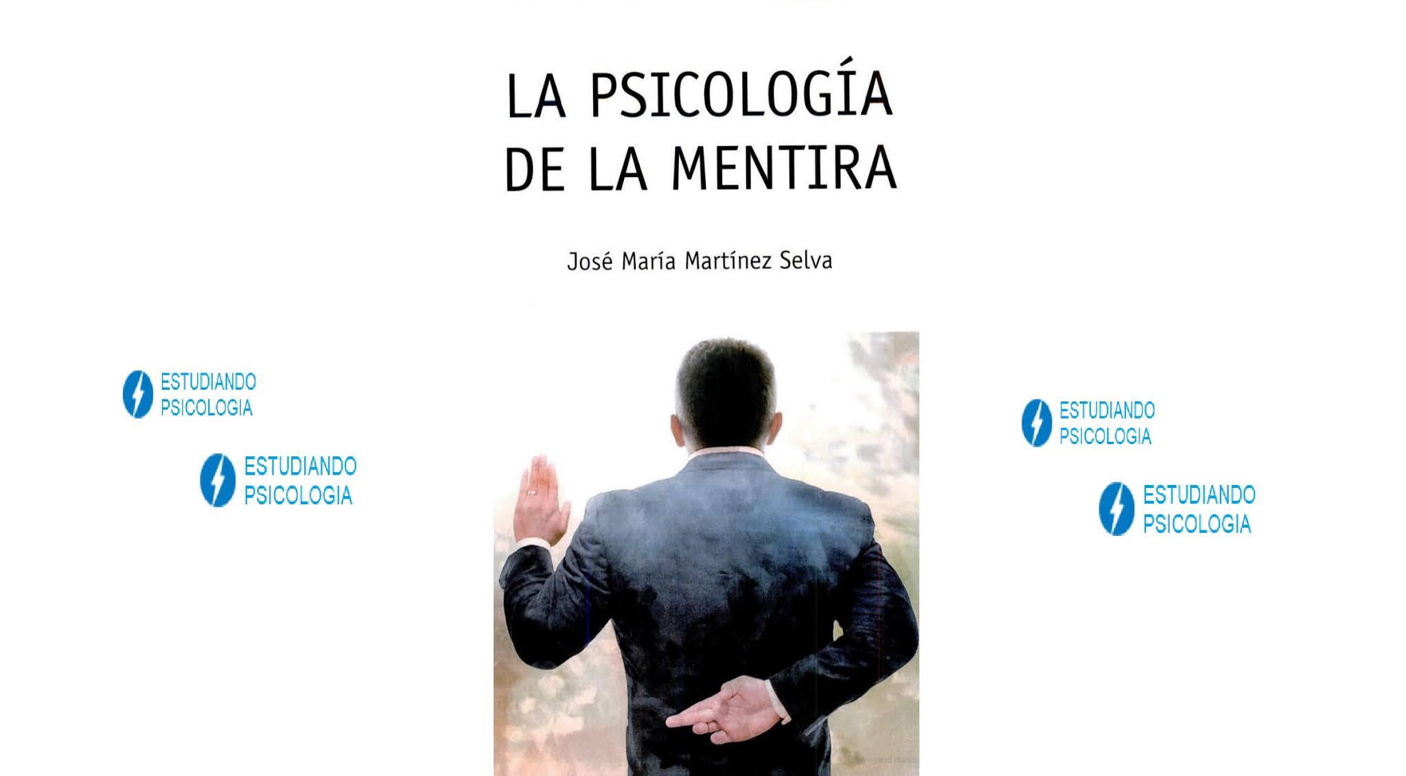 La psicología de la mentira. José María Martínez. PDF