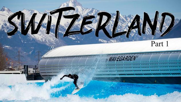 SURFING IN SWITZERLAND Travel Vlog First Day at Alaia Bay s Wave Garden