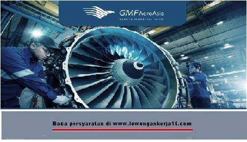 Lowongan Kerja PT GMF AeroAsia Besar Besaran Tahun 2017