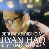 Lirik Lagu Rian Haq Berharap RidhoMu