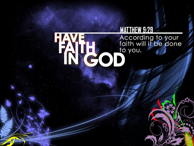 Have faith in God -HD wallpaper - Matthew 9:29