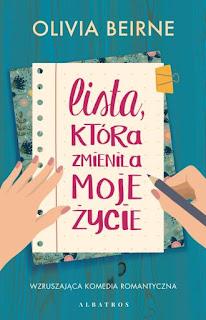 """,,Lista, która zmieniła moje życie"""" Olivia Beirne"""