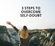 3 Effective Ways To Overcome Self Doubt And Start Believing In Yourself