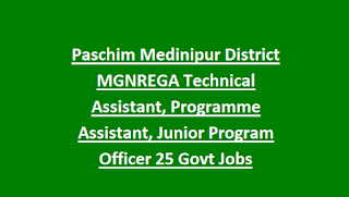Paschim Medinipur District MGNREGA Technical Assistant, Programme Assistant, Junior Program Officer 25 Govt Jobs
