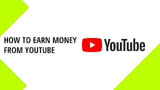 How to earn money from youtube 2020